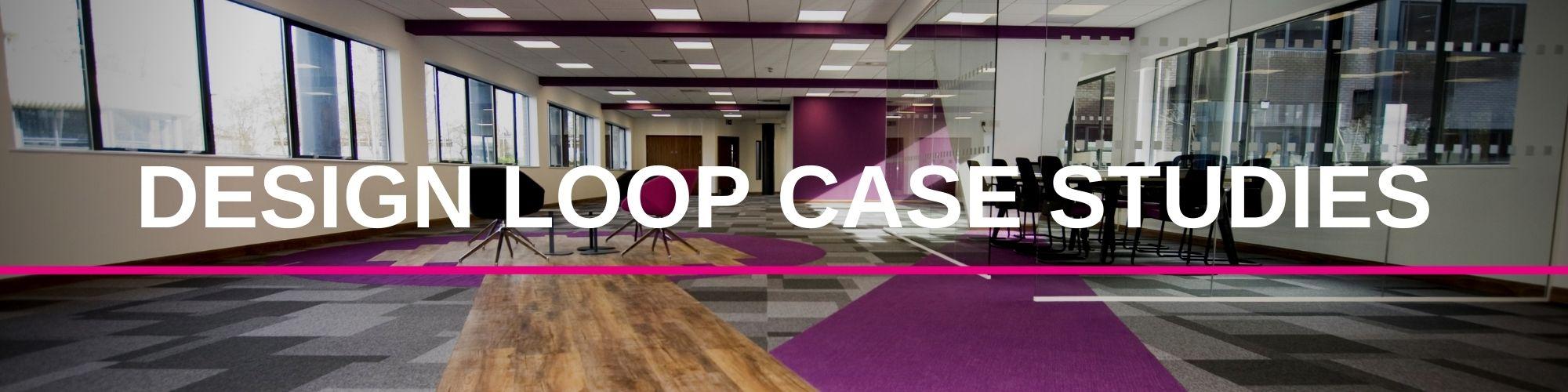 DESIGN LOOP CASE STUDIES | Paragon Carpet Tiles | Commercial Carpet Tiles