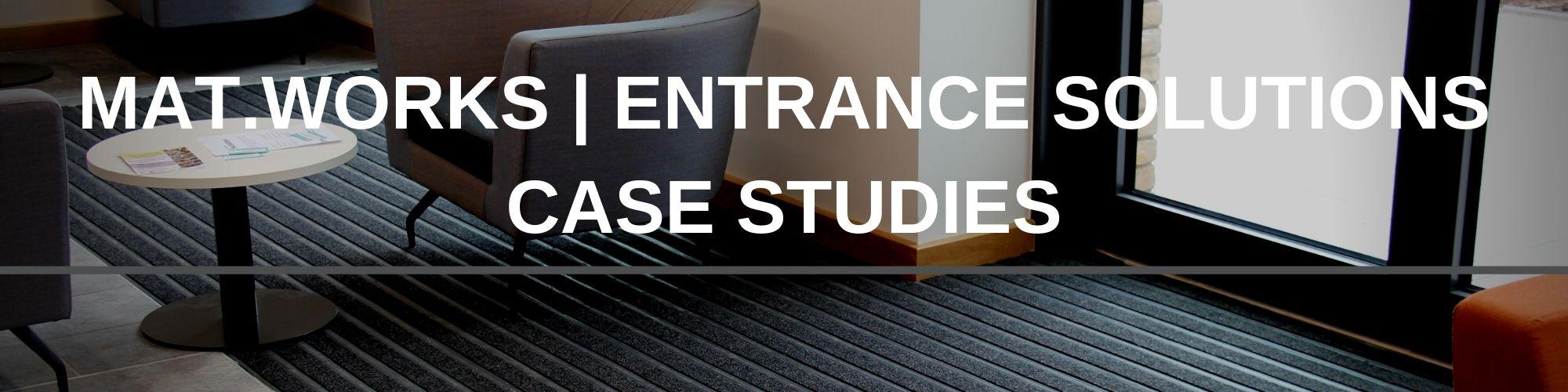 MAT.WORKS ENTRANCE SOLUTIONS CASE STUDIES | Paragon Carpet Tiles | Commercial Carpet Tiles