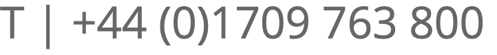 T | +44 (0)1709 763 800